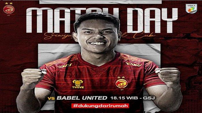 Prediksi Susunan Pemain Line Up Sriwijaya FC vs Muba Babel United, Siap Turunkan Para Mantan