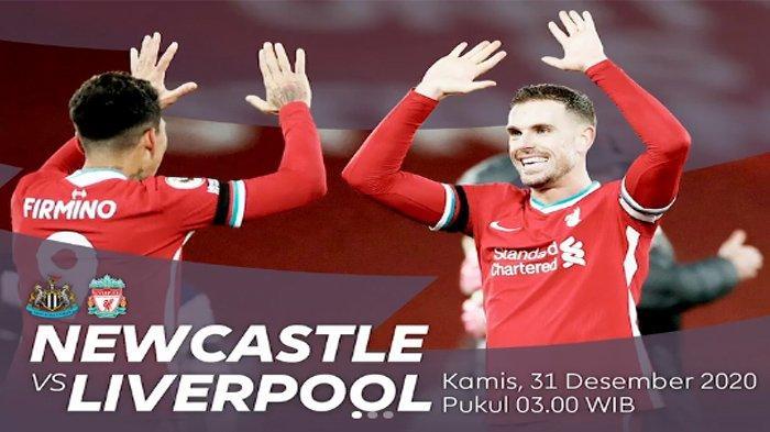 Link Live Streaming Newcastle vs Liverpool Malam Ini, Prediksi Starting Line Up, Pukul 03.00 WIB