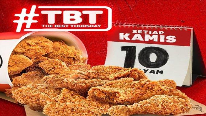 Promo KFC The Best Thursday (TBT) Cuma Hari Ini, Rp90 Ribu Dapat 10 Potong Ayam