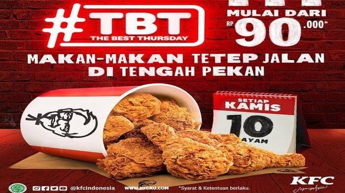 Hanya Berlaku Hari Ini, Promo KFC The Best Thursday Rp90 Ribu Dapat 10 Potong Ayam