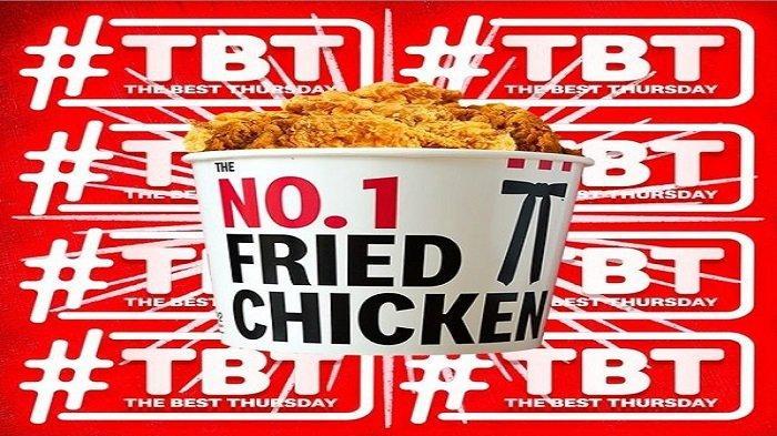 Promo The Best Thursday (TBT) KFC Berlaku Hanya Hari Ini, Cocok Untuk Menu Berbuka Puasa