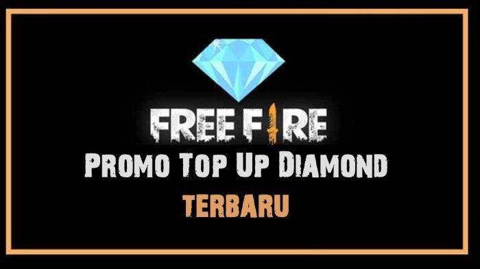 Promo Top Up Diamond Free Fire Ff Diskon Hingga 80 Cashback Hingga Rp 15 Ribu Ini Caranya Tribun Sumsel