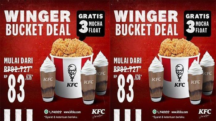 Cuma Bayar Rp 83.636 ! Promo Terbaru KFC Spesial Winger Bucket Gratis 3 Mocha Float Yuk Beli
