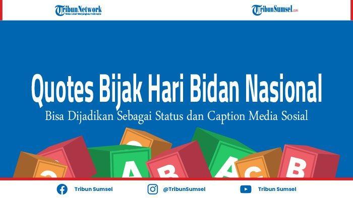 Quotes Bijak dan Caption Hari Bidan Nasional 2021 Dalam ...