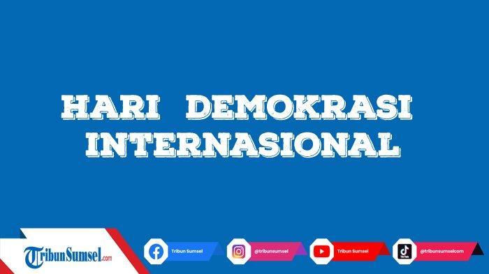Quotes dan Ucapan Selamat Hari Demokrasi Internasional 15 September Untuk Caption Medsos