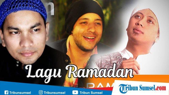 Kumpulan Lagu Religi yang Mengingatkan dan Membuat Rindu Bulan Suci Ramadhan, Ada Para Pencari Tuhan