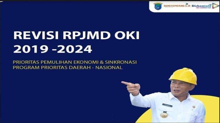 Pemulihan Ekonomi dan Sinkronasi Prioritas Nasional Jadi Fokus Revisi RPJMD OKI 2019-2024