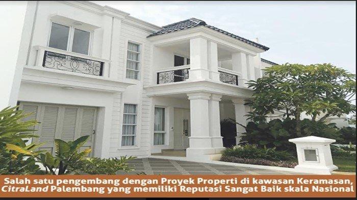 Salah satu pengembang proyek properti di kawasan Keramasan, CitraLand Palembang yang memiliki reputasi baik skala nasional.