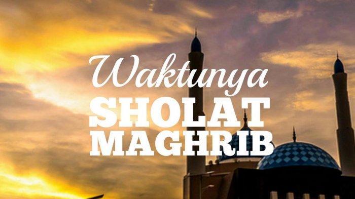 Niat & Tata Cara Sholat Magrib Lengkap dengan Doa-doa ...