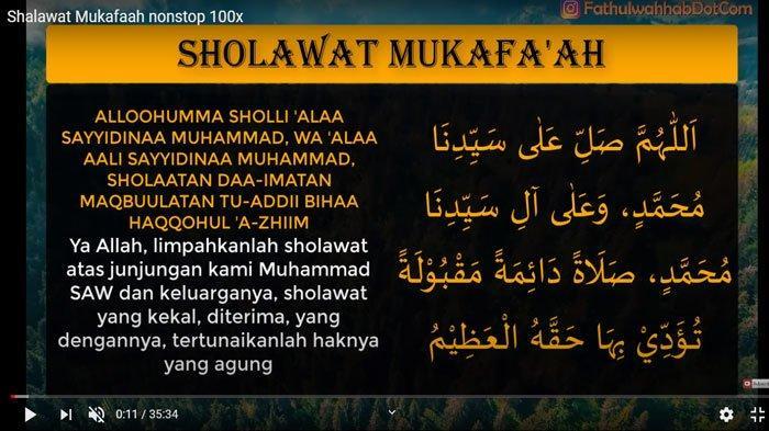 Lirik Sholawat Mukafaah Lengkap dengan Tulisan Arab, latin dan artinya, Amalan di Bulan Ramadhan