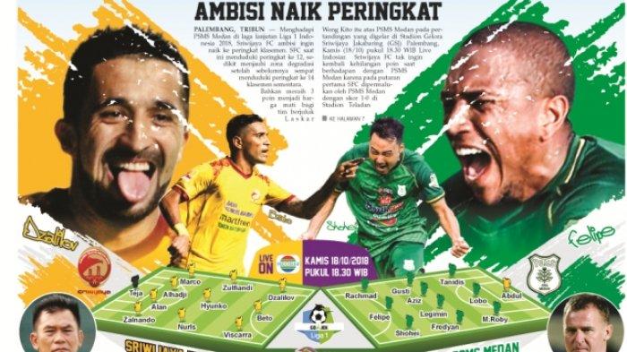 Live Streaming Sriwijaya FC Vs PSMS, Liga 1 Via Tv Online Indosiar, Ambisi Naik Peringkat