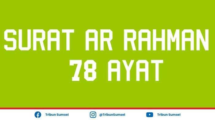 Malam Minggu Islami : Baca Surat Ar Rahman, Ini Keutamaan Bagi yang Membaca