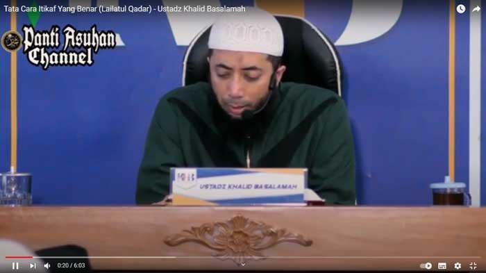 Tata Cara Itikaf yang Benar Agar Mendapat Malam Lailatul Qadar Menurut Ustadz Khalid Basalamah