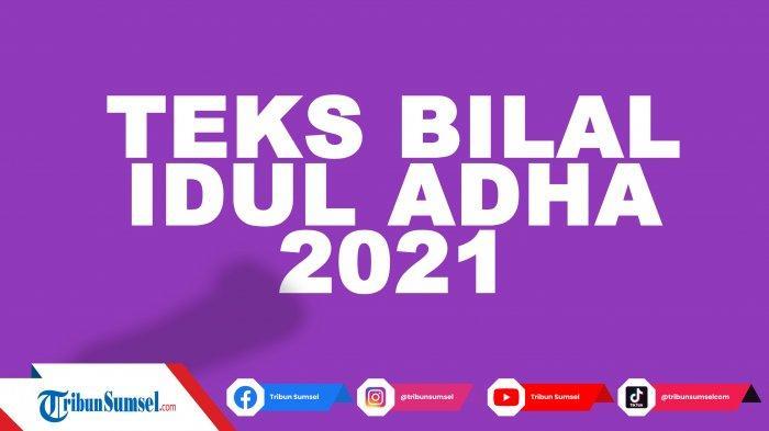 Teks Bilal Idul Adha Singkat Lengkap Latin, Arab dan Terjemahan, Link Download PDF