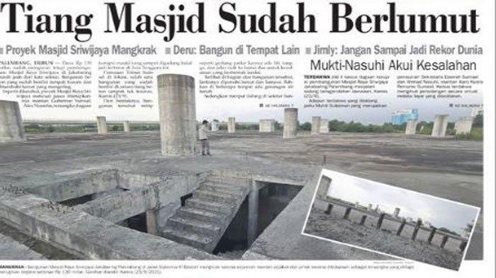 Kasus Korupsi Masjid Sriwijaya, Pengamat Politik Unsri: Jangan Jadi Hambalang Jilid Dua