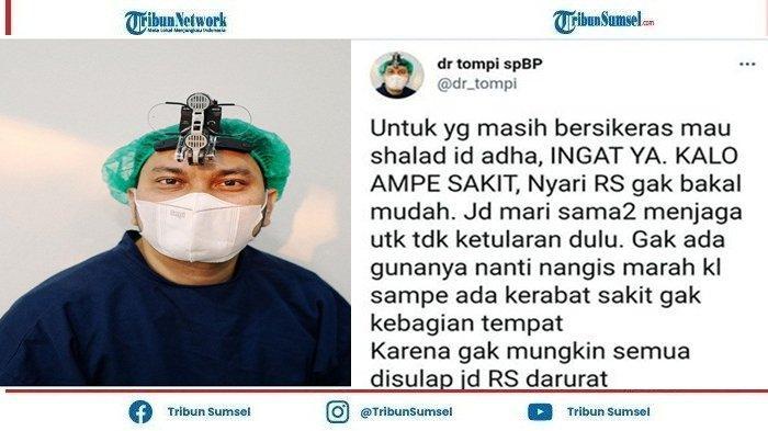 Dr Tompi Sarankan Hindari Salat Idul Adha di Kerumunan, Ingatkan Cari Rumah Sakit Susah : Ingat Ya