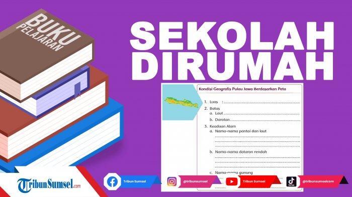 Tuliskan Kondisi Geografis Wilayah Pulau Jawa Kunci Jawaban Tema 1 Kelas 5 Halaman 32 Pembelajaran 4