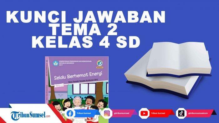 Mengapa Kita Perlu Menghemat Energi? Kunci Jawaban Tema 2 Kelas 4 SD Halaman 103 Subtema 3
