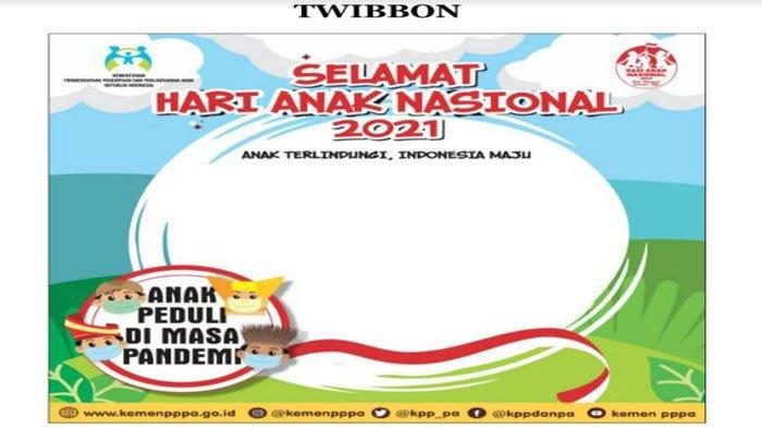 Link dan Cara Pasang Twibbon Peringatan Hari Anak Nasional (HAN) 2021, Ini Tema dan Logo Acara
