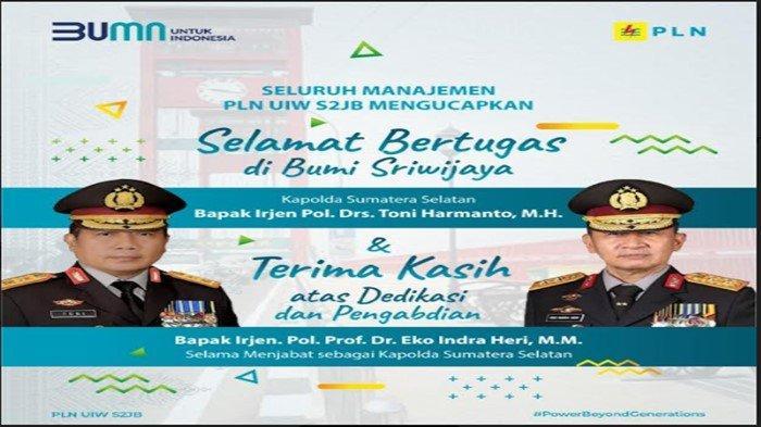 PLN UIW S2JB: Selamat Bertugas di Bumi Sriwijaya Kapolda Sumsel Irjen Pol Drs Toni Harmanto
