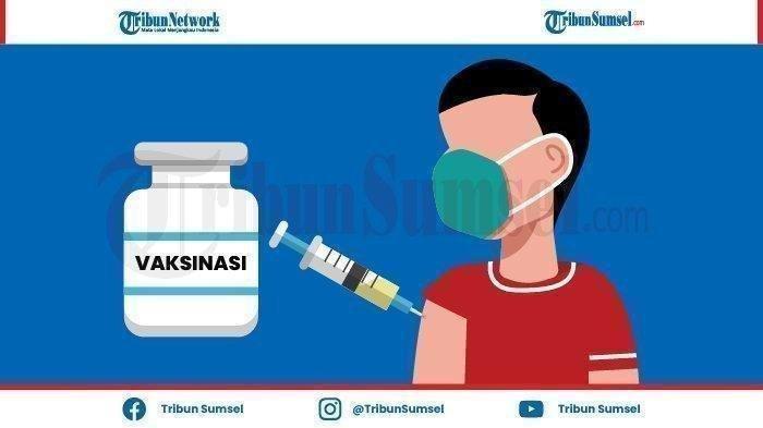 Update Capaian Vaksinasi di Sumsel,  Berikut Rinciannya per Kabupaten dan Kota