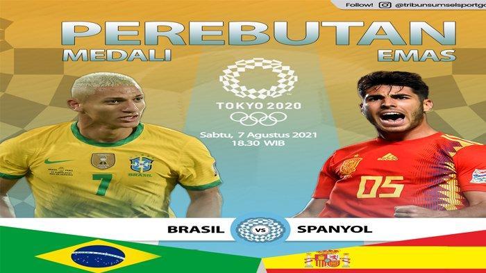 Susunan Pemain Brasil vs Spanyol Final Olimpiade Tokyo 2020, Begini Cara Nonton Live Streaming