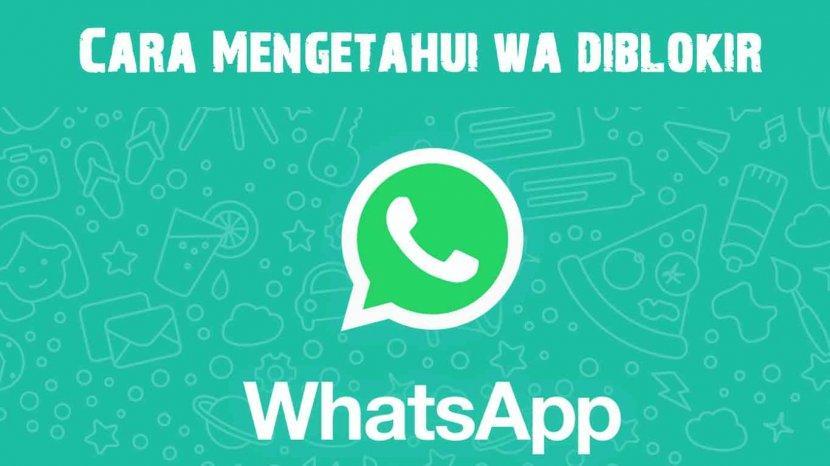 Nomor Whatsapp Anda Diblokir Pacar Atau Teman Ini Cara Membuka Blokiran Tanpa Diketahui Tribun Sumsel