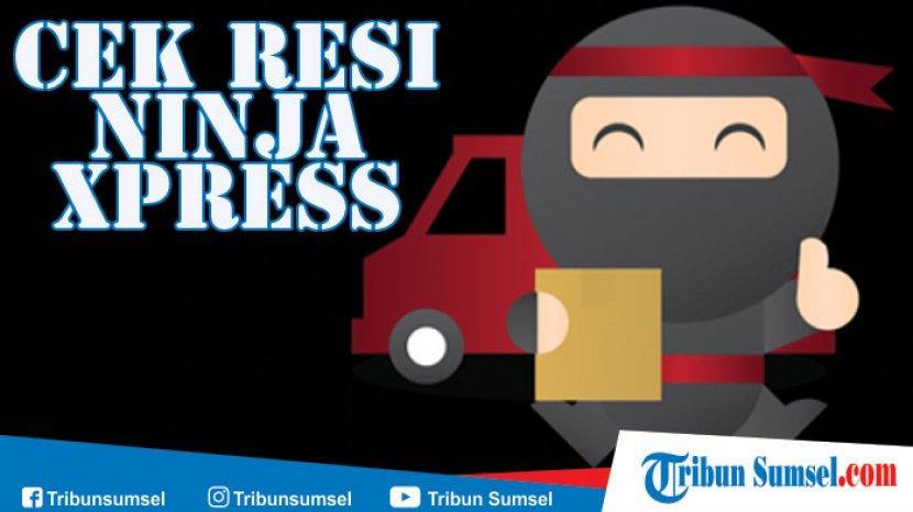 Cek Resi Ninja Xpress Mudah Dan Cepat Dan Cara Cek Tarif Pengiriman Paket Ke Semua Daerah Tribun Sumsel