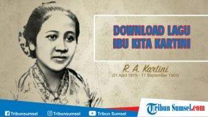 Lirik Lagu Nasional Ibu Kita Kartini Lengkap Dengan Not ...