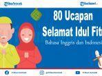 80-ucapan-selamat-hari-raya-idul-fitri-untuk-keluarga-rekan-dan-sahabat-bahasa-indonesia-dan-inggris.jpg