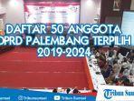 daftar-50-dprd-palembang-terpilih-2019-2024.jpg