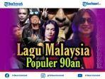 download-kumpulan-lagu-malaysia-tahun-90an-populer-di-indonesia-enak-didengar.jpg