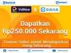 download-vidnow-apk-aplikasi-penghasil-uang-langsung-cari-ke-dana-rp-250-ribu-perhari-ini-caranya.jpg