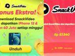 event-snack-video-bonus-ekstra-terbaru-dapatkan-iphone-12-bagikan-40-juta-setiap-minggu.jpg