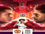 head-to-head-dan-prediksi-skor-manchester-united-vs-liverpool-the-reds-di-atas-kertas.jpg