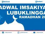 jadwal-imsak-dan-buka-puasa-kota-lubuklinggau-ramadhan-2021-dan-doa-niat-puasa-ramadhan.jpg