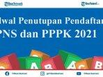 jadwal-penutupan-pendaftaran-cpns-2021.jpg