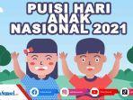 kumpulan-puisi-tentang-hari-anak-nasional-2021-bisa-dibagikan-ke-whatsapp-instagram-twitter-fb.jpg