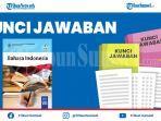 latihan-soal-uts-bahasa-indonesia-kelas-7-semester-2-beserta-kunci-jawaban-soal-pilihan-ganda.jpg