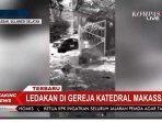 ledakan-bom-di-gereja-katedral-makassar-1.jpg