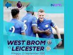 live-streaming-tv-bersama-net-tv-mola-tv-west-bromwich-vs-leicester-city-malam-ini-pukul-1930-wib.jpg