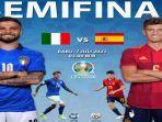 prediksi-big-match-semifinal-euro-2020-italia-vs-spanyol-azzurri-bakal-menang-lawan-furia-roja.jpg