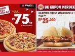 promo-kemerdekaan-ri-ke-75-dua-pizza-reguler-hanya-rp-75-ribu-burger-king-kupon-merdeka-diskon-50.jpg
