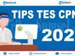 tips-agar-bisa-keluarkan-hasil-maksimal-dan-lolos-cpns-2021-pejuang-nip-harus-baca.jpg