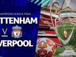 tv-online-rcti-live-streaming-tottenham-hotspur-vs-liverpool-di-final-liga-champions-malam-ini.jpg