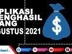 update-7-aplikasi-penghasil-uang-tercepat-agustus-2021-berikut-link-downloadnya-terbukti-membayar.jpg