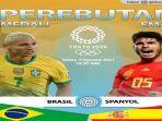update-susunan-pemain-brasil-vs-spanyol-final-sepakbola-putra-olimpiade-tokyo-2020.jpg