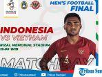 video-link-live-streaming-tv-bersama-rcti-indonesia-vs-vietnam-final-sea-games-2019-malam-ini.jpg