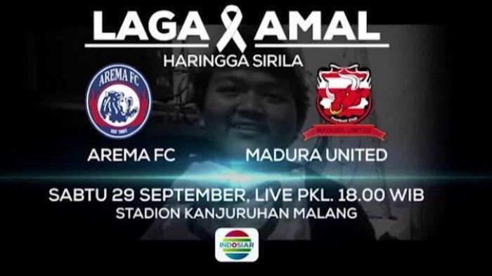 Link Live Streaming Indosiar Arema FC vs Madura United Sore Ini, Laga Amal Kick Off Jam 18.00