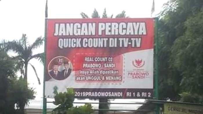 Baliho Provokatif 'Jangan Percaya Quick Count di TV-TV, #2019PrabowoSandi R1 & R2' Viral di Medsos